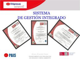 el sgi es un sistema de gestión que integra tres normas