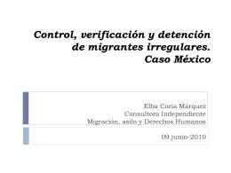 Control, verificación y detención de migrantes irregulares. Caso