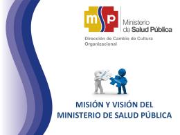 Misión y Visión MSP - Ministerio de Salud Pública
