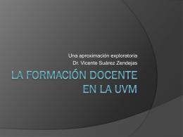 La Formación Docente en la UVM (LV)