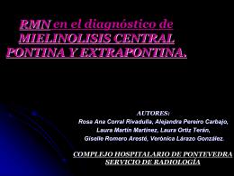 RMN en el diagnóstico de MIELINOLISIS CENTRAL PONTINA Y