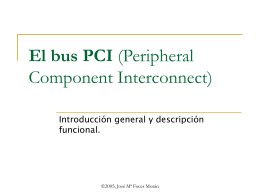 El bus PCI (Peripheral Component Interconnect)