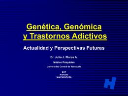HD 6 Genetica y adicciones J. Flores - Caibco