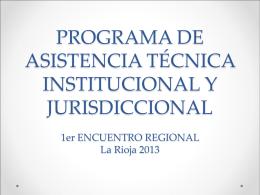 Programa de Asistencia Técnica Institucional y Jurisdiccional