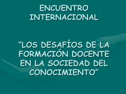 """encuentro internacional """"los desafíos de la formación docente en la"""
