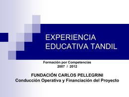 EXPERIENCIA EDUCATIVA TANDIL Encuentro 1 Presentación