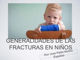 generalidades de las fracturas en niños