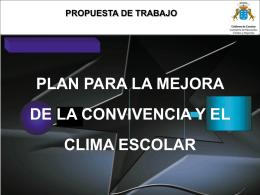 MEJORA DE LA CONVIVENCIA Y EL CLIMA ESCOLAR