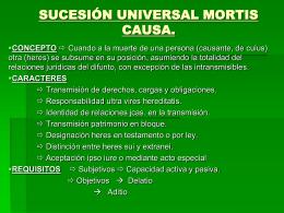 Tema 45.1 SUCESIÓN UNIVERSAL MORTIS CAUSA.
