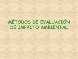MÉTODOS DE EVALUACIÓN DE IMPACTO AMBIENTAL
