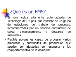 Sistema de manufactura flexible