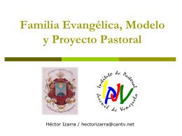 Familia Evangélica, Modelo y Proyecto Pastoral