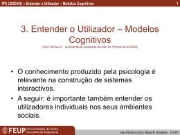IPC (2003/04) :: Entender o Utilizador – Modelos Cognitivos