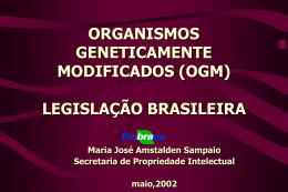Legislação sobre OGM no Brasil e exigências