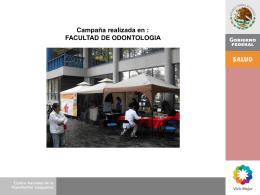 Campaña realizada en : FACULTAD DE ODONTOLOGIA