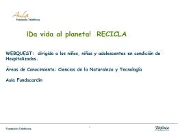 Webquest sobre el Reciclaje(aulaFundacardin)