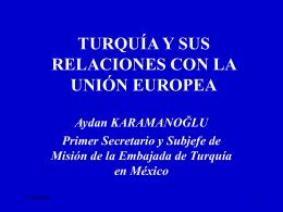 TURQUÍA Y SU RELACIÓN CON LA UE