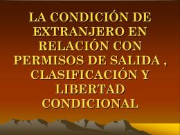 LA CONDICIÓN DE EXTRANJERO EN RELACIÓN CON LOS