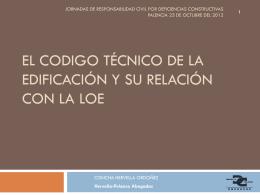 el codigo técnico de la edificación y su relación con la loe