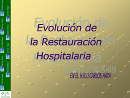 Evolución de la restauración hospitalaria