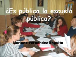 ¿Es pública la escuela pública?