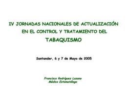 IV Jornadas Nacionales en el control y tratamiento del Tabaquismo