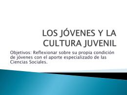 LOS JÓVENES Y LA CULTURA JUVENIL