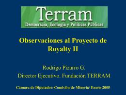 Por qué No apoyar el Proyecto de Royalty II? ¿...qué hacer entonces?