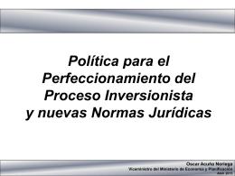 política proceso inversionista