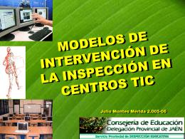 Modelos de Intervención de la Inspección en Centros TIC (Julio