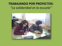 """TRABAJANDO POR PROYECTOS: """"La solidaridad en la escuela"""""""