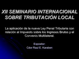 La aplicación de la nueva Ley Penal Tributaria con relación al
