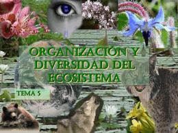 ORGANIZACIÓN Y DIVERSIDAD DEL ECOSISTEMA Tema 5