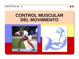 Capítulo 01: Control Muscular del Movimiento
