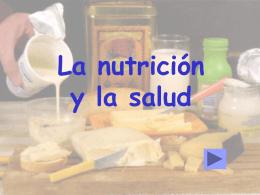La nutrición y la salud