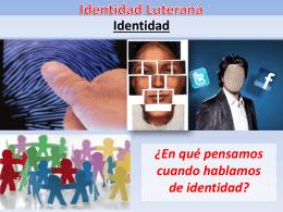 Identidad Luterana - Parroquia Santa Cruz