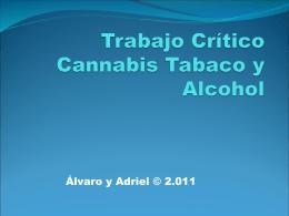 Alvaro Aristu Trabajo Crítico Cannabis Tabaco y Alcohol