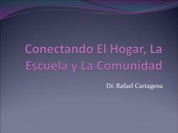 Conectando El Hogar, La Escuela y La