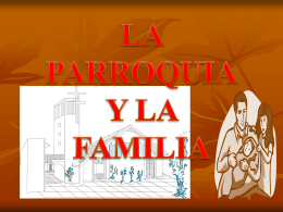 FAMILIA Y PARROQUIA