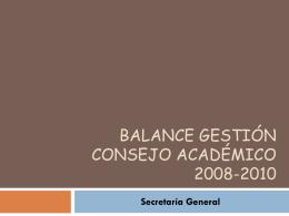 Balance Gestión Consejo Académico 2008-2010