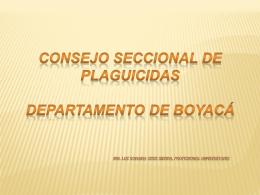 Presentación del Consejo Seccional de Plaguicidas de Boyacá
