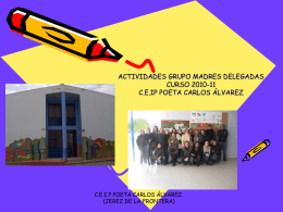 7. CEIP Poeta Carlos Alvarez: MADRES/PADRES