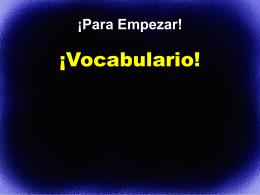 Vocabulario Para Empezar: VERBOS