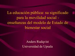 La educación pública: su significado para la movilidad social