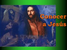 8.- Conocer a Jesús