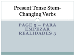 3 groups of stem-changing verbs