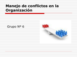 Manejo de conflictos en la Organizacion - Grupo 6