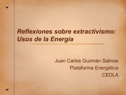 Reflexiones sobre el extrativismo – Usos de la Energía