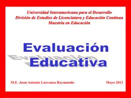 Concepto de Evaluación: Por evaluación se entiende, en términos