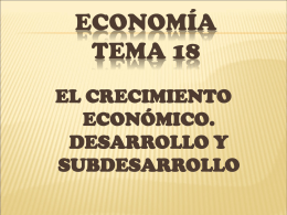 el crecimiento económico. desarrollo y